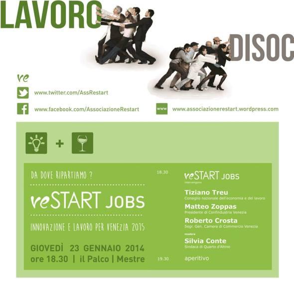 reSTART Jobs  |  23 gennaio 2014  |  ore 18.30 presso il Palco